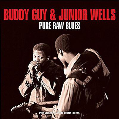 Buddy Guy & Junior Wells - Pure Raw Blues