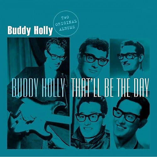 Alliance Buddy Holly - Buddy Holly: That'll Be the Day