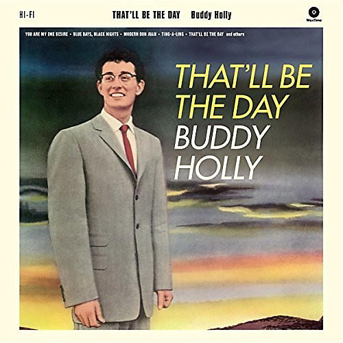 Alliance Buddy Holly - That'll Be The Day + 2 Bonus Tracks