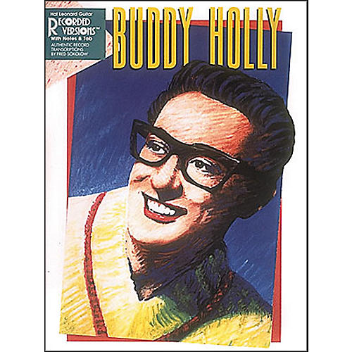 Hal Leonard Buddy Holly Guitar Tab Songbook With Notes And Tablature 2nd Edition