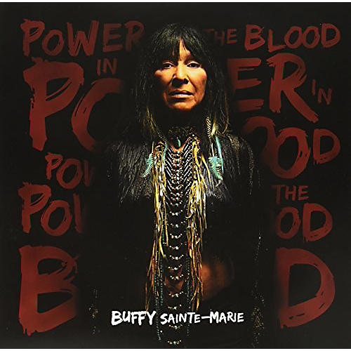 Alliance Buffy Sainte-Marie - Power In The Blood