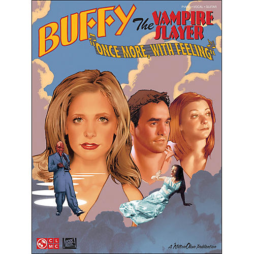 Cherry Lane Buffy The Vampire Slayer: Once More with Feeing arranged for piano, vocal, and guitar (P/V/G)