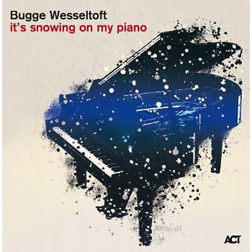 Alliance Bugge Wesseltoft - It's Snowing on My Piano