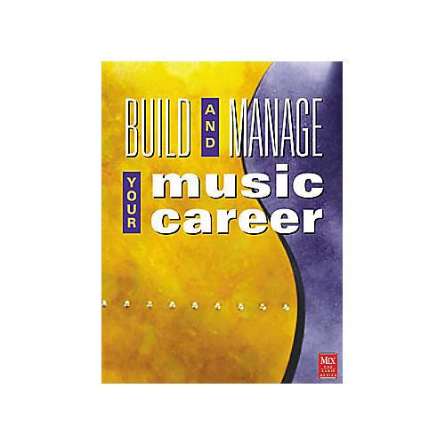 ArtistPro Build and Manage Your Music Career Book