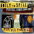Alliance Built to Spill - Perfect from Now on thumbnail