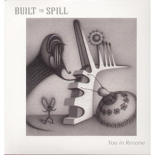 Alliance Built to Spill - You in Reverse