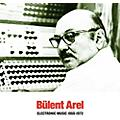 Alliance Bulent Arel - Electronic Music 1960-1973 thumbnail