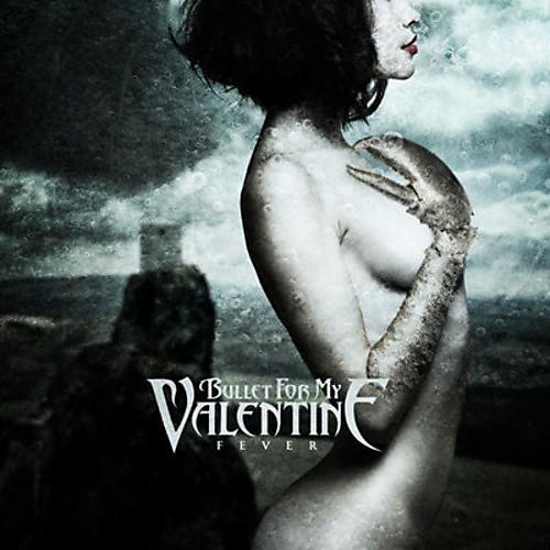 Alliance Bullet for My Valentine - Fever