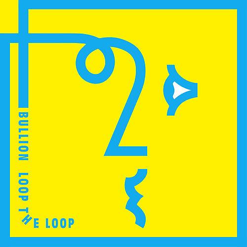 Alliance Bullion - Loop the Loop