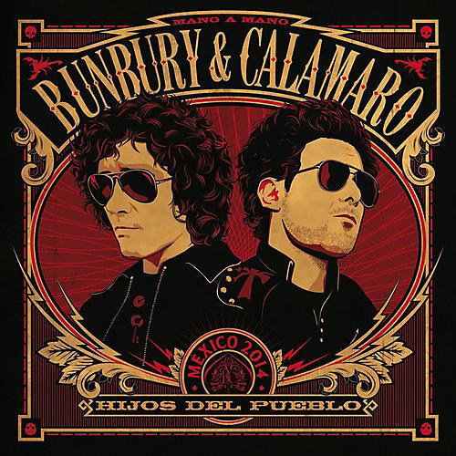 Alliance Bunbury & Calamaro - Hijos Del Pueblo