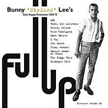Bunny Lee - Full Up