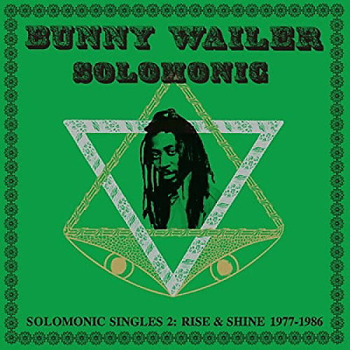 Alliance Bunny Wailer - Solomonic Singles 2: Rise And Shine 1977-1986