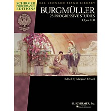 G. Schirmer Burgmuller - 25 Progressive Studies, Op 100 Schirmer Performance Editions by Burgmuller Edited by Otwell