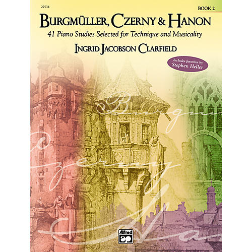 Alfred Burgmuller Czerny & Hanon Piano Studies Selected for Technique and Musicality, Volume 2