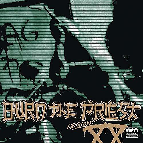Alliance Burn the Priest ( Lamb of God ) - Legion: XX