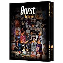 Centerstream Publishing Burst Believers I and II Bundled Set Limited Edition