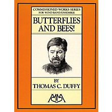 Hal Leonard Butterflies and Bees! Concert Band Level 5 Composed by Thomas C. Duffy