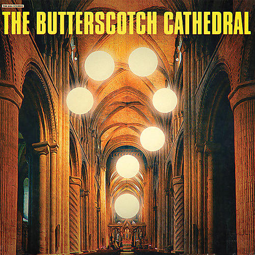 Alliance Butterscotch Cathedral - The Butterscotch Cathedral