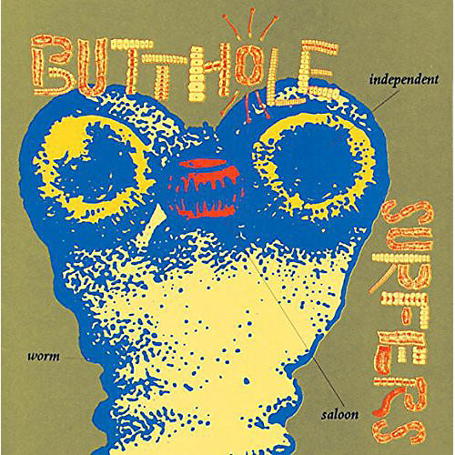 Alliance Butthole Surfers - Independent Worm Saloon