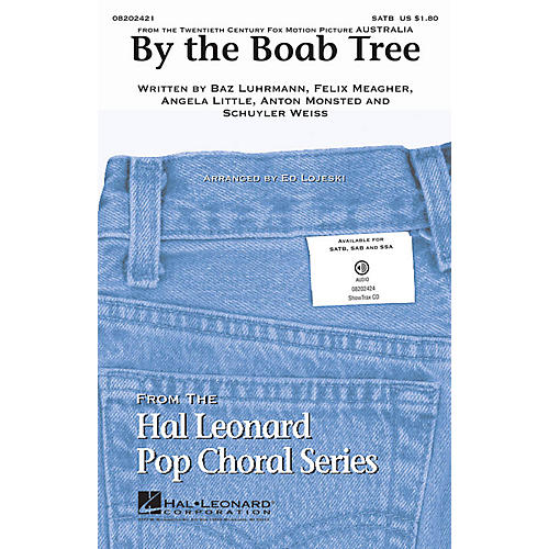 Hal Leonard By the Boab Tree (from the film Australia) SSA Arranged by Ed Lojeski