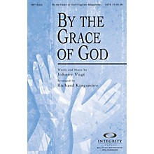Integrity Choral By the Grace of God CD ACCOMP Arranged by Richard Kingsmore