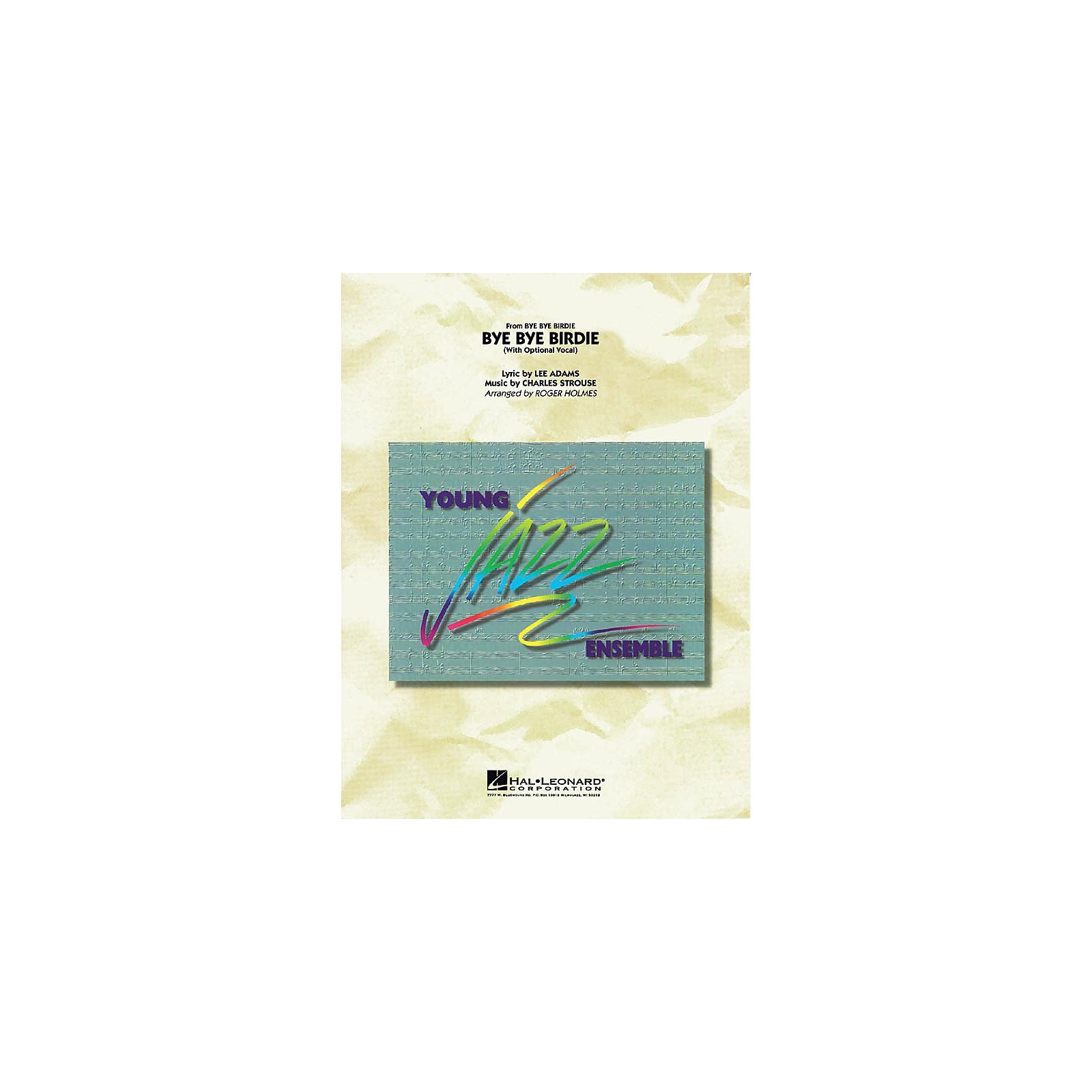 Hal Leonard Bye Bye Birdie (w/ opt. vocal) Jazz Band Level 3 Arranged by Roger Holmes