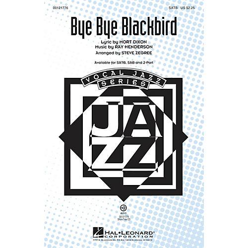Hal Leonard Bye Bye Blackbird SAB Arranged by Steve Zegree