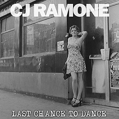 Alliance CJ Ramone - Last Chance to Dance