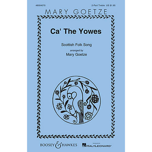 Boosey and Hawkes Ca' the Yowes 2PT TREBLE arranged by Mary Goetze