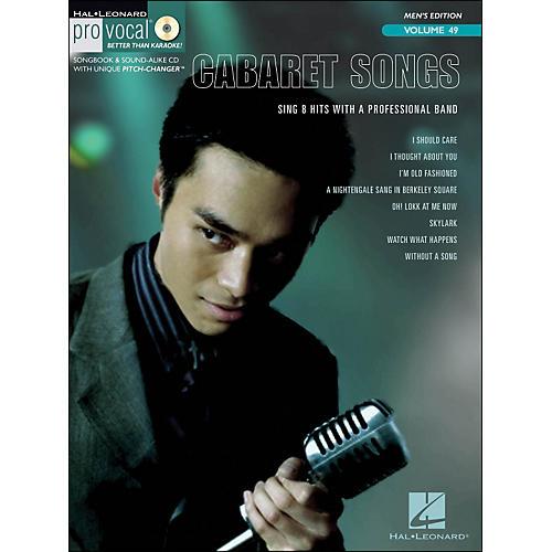 Hal Leonard Cabaret Songs - Pro Vocal Songbook for Male Singers Volume 49 Book/CD