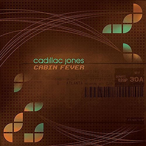 Alliance Cadillac Jones - Cabin Fever