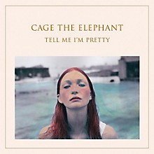 Cage The Elephant - Tell Me I Am Pretty LP