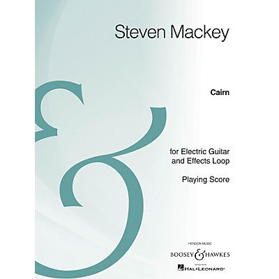 Boosey and Hawkes Cairn (Electric Guitar and Effects Loop Archive Edition) Boosey & Hawkes Chamber Music Series