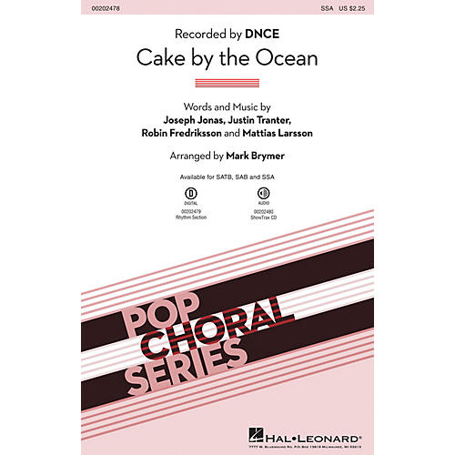 Hal Leonard Cake by the Ocean SSA by DNCE arranged by Mark Brymer