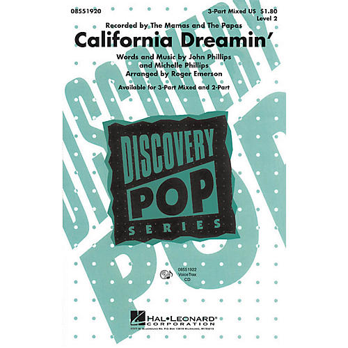 Hal Leonard California Dreamin' 2-Part by The Mamas and The Papas Arranged by Roger Emerson