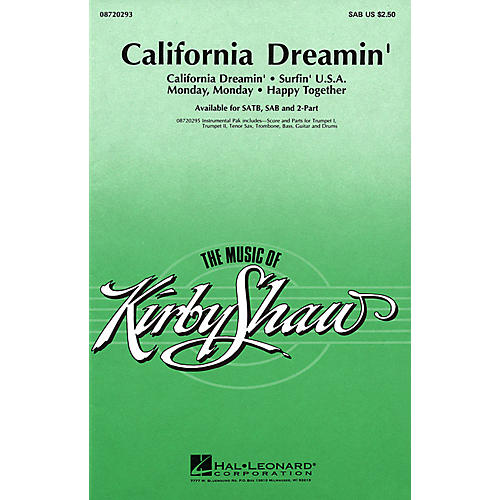 Hal Leonard California Dreamin' (Medley) SAB arranged by Kirby Shaw