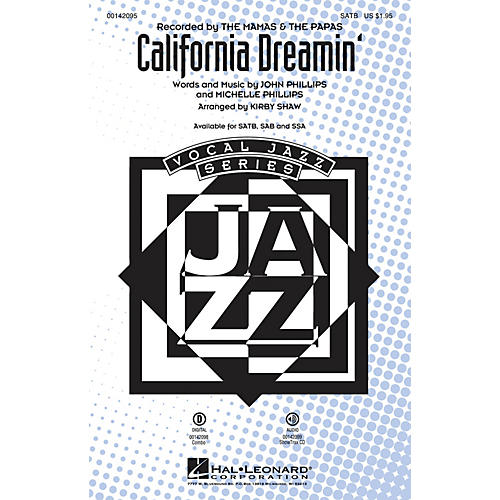 Hal Leonard California Dreamin' SAB by Mamas and Papas Arranged by Kirby Shaw