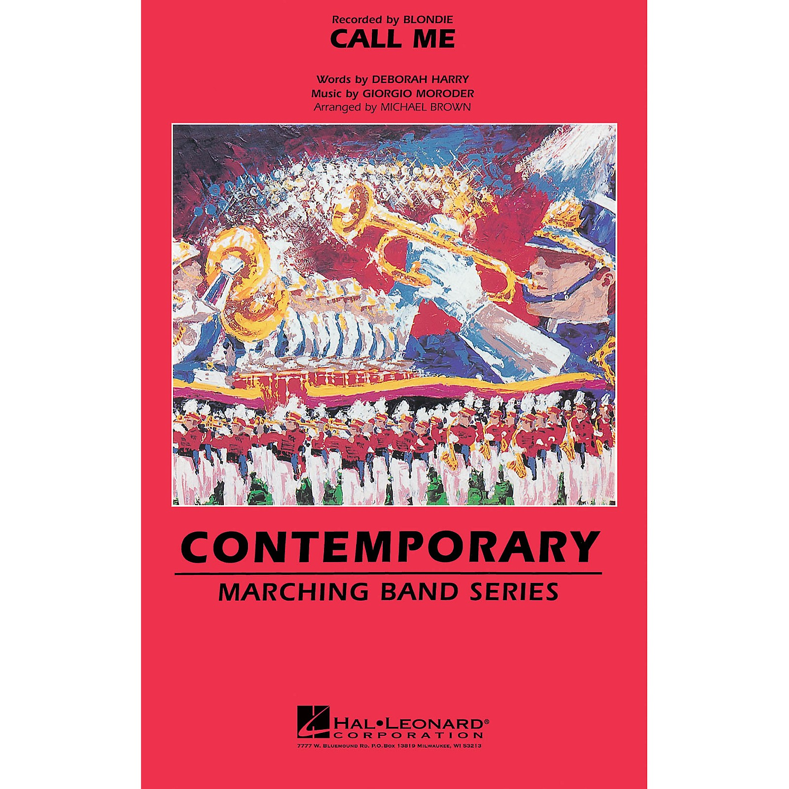 Hal Leonard Call Me Marching Band Level 3 by Blondie Arranged by Michael Brown