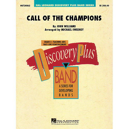 Hal Leonard Call of the Champions - Discovery Plus Concert Band Series Level 2 arranged by Michael Sweeney