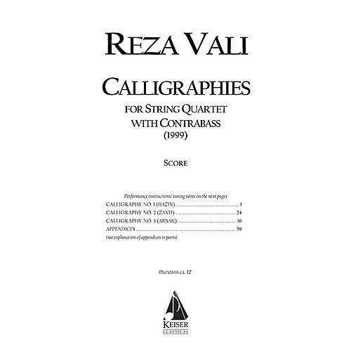 Lauren Keiser Music Publishing Calligraphies (String Quintet) LKM Music Series Composed by Reza Vali