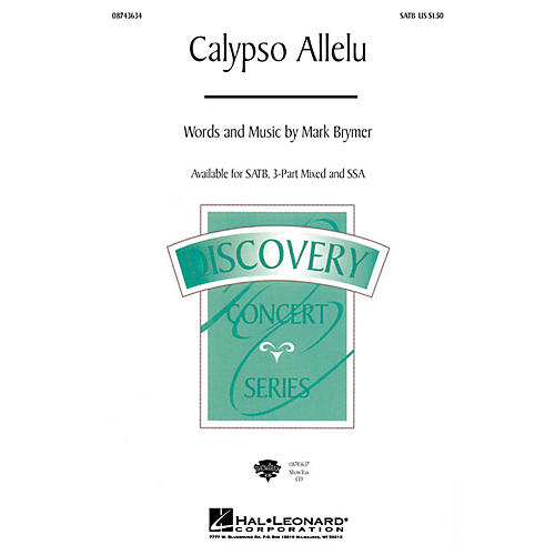 Hal Leonard Calypso Allelu 3-Part Mixed Composed by Mark Brymer