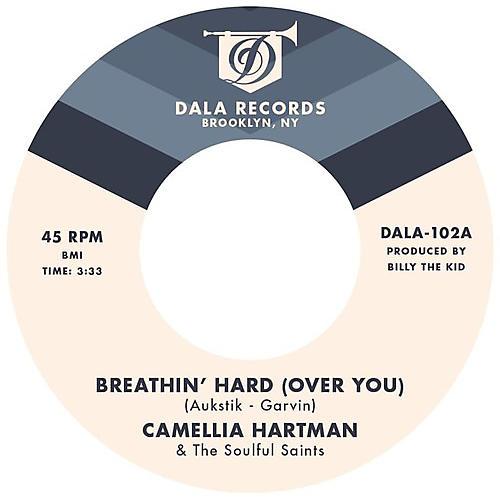 Alliance Camellia Hartman & the Soulful Saints - Breathin' Hard (Over You) / Return the Favor