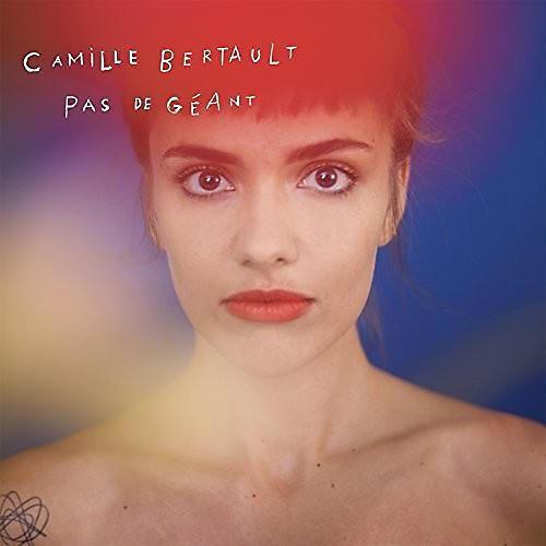 Camille Bertault - Pas De Geant
