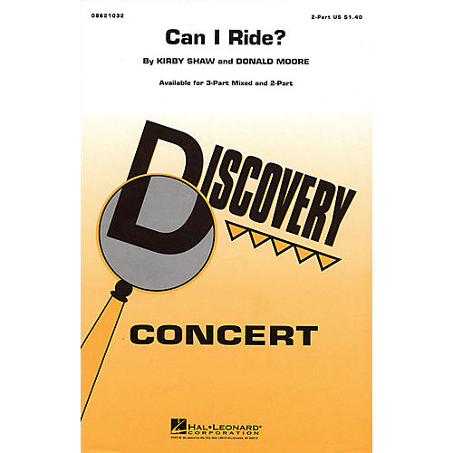 Hal Leonard Can I Ride? 2-Part arranged by Kirby Shaw