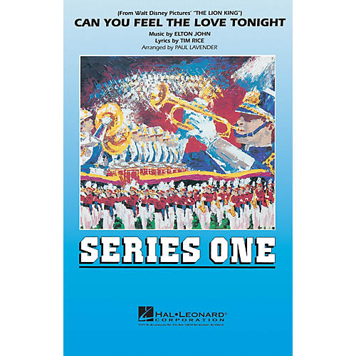 Hal Leonard Can You Feel the Love Tonight Marching Band Level 2 Arranged by Paul Lavender