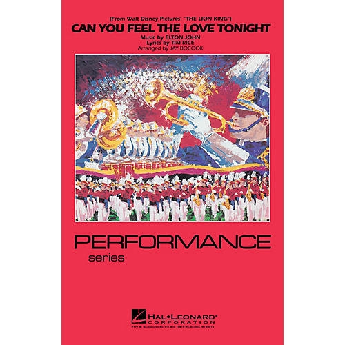 Hal Leonard Can You Feel the Love Tonight Marching Band Level 3-4 Arranged by Jay Bocook