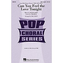 Hal Leonard Can You Feel the Love Tonight (from The Lion King) TTBB A Cappella Arranged by Mac Huff