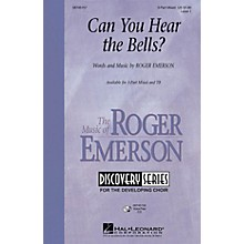 Hal Leonard Can You Hear the Bells? TB Composed by Roger Emerson