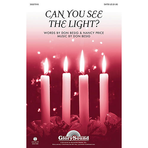 Shawnee Press Can You See the Light? SATB composed by Don Besig