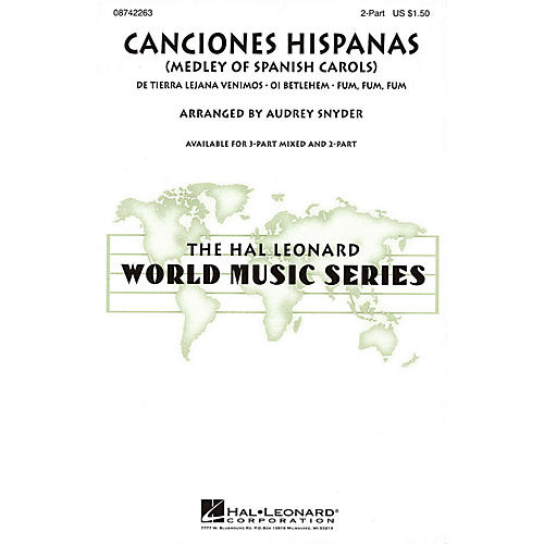 Hal Leonard Canciones Hispanas (Medley of Spanish Carols) 3-Part Mixed Arranged by Audrey Snyder